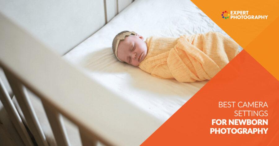 Pengaturan Kamera Terbaik untuk Fotografi Bayi Baru Lahir
