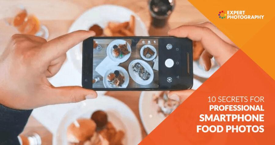 10 Rahasia untuk Fotografi Makanan Smartphone Profesional