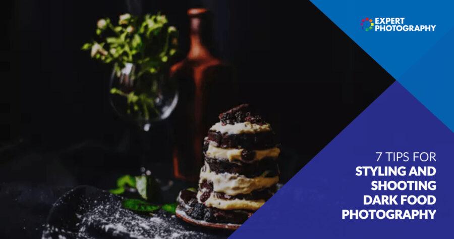 7 Teknik untuk Styling Dan Memotret Fotografi Makanan Gelap