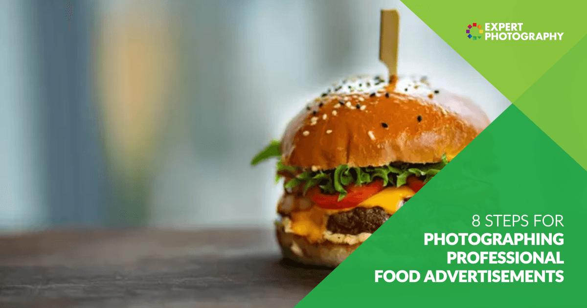 8 Langkah untuk Memotret Iklan Makanan Profesional