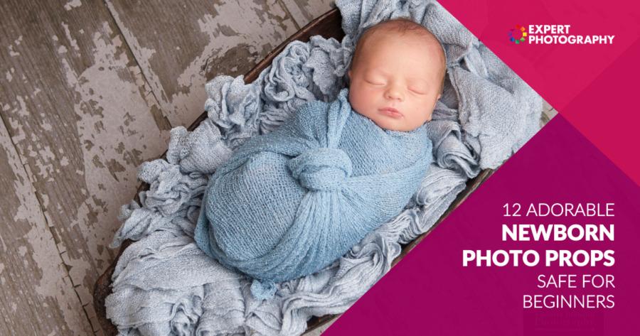 12 Alat Peraga Fotografi Bayi Baru Lahir yang Menggemaskan (Aman untuk Pemula)